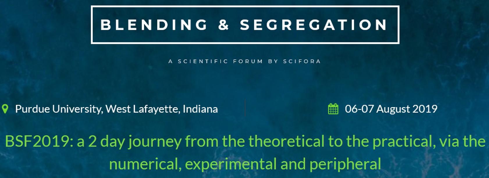 Blending & Segregation Forum
